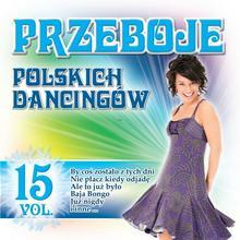 Wydawnictwo Folk Przeboje Polskich Dancingów vol. 15 CD