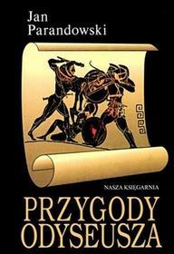 Nasza Księgarnia Przygody Odyseusza - Jan Parandowski