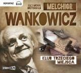 StoryBox.pl Melchior Wańkowicz Klub trzeciego miejsca. Audiobook