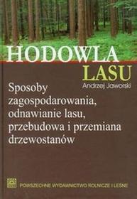 Hodowla lasu tom 1 - Andrzej Jaworski