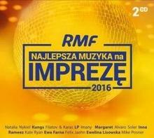 RMF Najlepsza muzyka na imprezę 2016 CD) Various