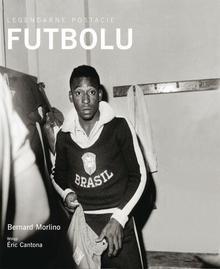 Olesiejuk Sp. z o.o. Bernard Morlino Legendarne postacie futbolu