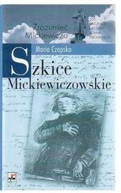 Maria Czapska Szkice Mickiewiczowskie