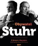 Znak Obywatel Stuhr - Jerzy Stuhr. Ewa Winnicka. Maciej Stuhr