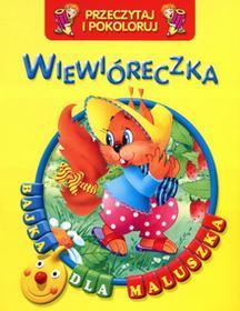 praca zbiorowa Wiewióreczka Przeczytaj i pokoloruj Bajka dla maluszka