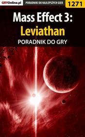 """Maciej \""""Czarny"""" Kozłowski Mass Effect 3: Leviathan - poradnik do gry"""