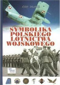 Zieliński Jóżef Symbolika polskiego lotnictwa wojskowego