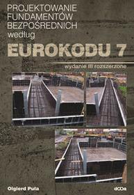 Dolnośląskie Wydawnictwo Edukacyjne Projektowanie fundamentów bezpośrednich według Eurokodu 7 - Olgierd Puła