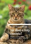 Olesiejuk Sp. z o.o. Jak dbać o koty i kocięta - Praca zbiorowa