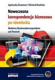 Poltext Nowoczesna korespondencja biznesowa po niemiecku - Richard Boehnke, AGNIESZKA DRUMMER