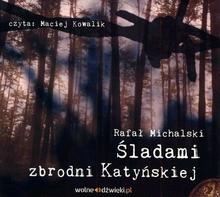 LTW Śladami zbrodni Katyńskiej (audiobook CD) - Rafał Michalski