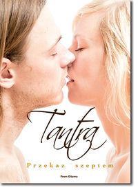 Świadome Życie Tantra - Przekaz szeptem - Gitama Prem
