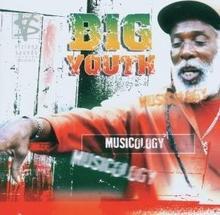 Big Youth Musicology CD Big Youth