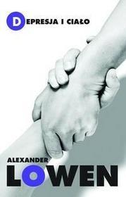 Czarna Owca Depresja i ciało - Alexander Lowen
