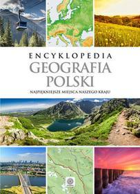 zbiorowe Opracowanie Encyklopedia. Geografia polski / wysyłka w 24h