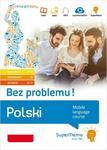 Polski Bez problemu poziom podstawowy A1-A2. średni B1. zaawansowany B2-C1) - Młodnicka Monika
