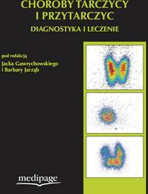 Choroby tarczycy i przytarczyc. Diagnostyka i leczenie