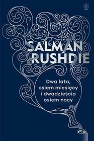 Rebis Salman Rushdie Dwa lata osiem miesięcy i dwadzieścia osiem nocy