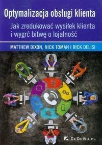Optymalizacja obsługi klienta - Matthew Dixon, Toman Nick, Delisi Rick