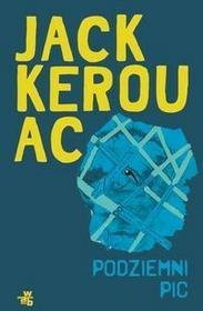 Foksal Jack Kerouac Podziemni. PIC