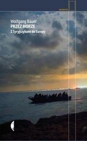 Przez morze - Wolfgang Bauer