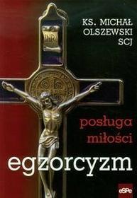 eSPe Egzorcyzm Posługa miłości - Michał Olszewski