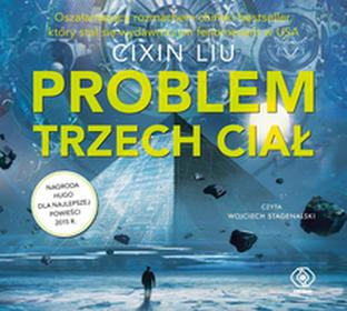 Rebis Problem trzech ciał. Wspomnienie o przeszłości ziemi (audiobook CD) - Cixin Liu