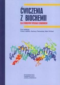 Wydawnictwo Uniwersytetu Jagiellońskiego  Ćwiczenia z biochemii dla studentów wydziału lekarskiego