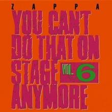 You Cant Do That On Stage Anymore Vol 6 CD Frank Zappa