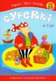 WYDAWNICTWO-SKRZAT Mamo Tato Poznaję cyferki Książeczka edukacyjna 4-5lat 9788374375665