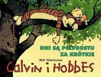 Egmont Calvin i Hobbes Tom 8 Dni są po prostu za krótkie