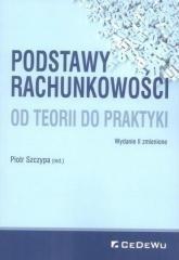 CeDeWu Podstawy rachunkowości Od teorii do praktyki - Piotr Szczypa