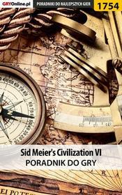 """Łukasz \""""Keczup"""" Wiśniewski Sid Meier's Civilization VI - poradnik do gry"""