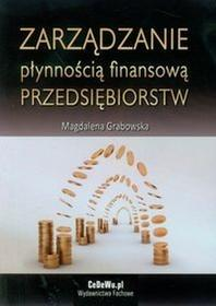 Zarządzanie płynnością finansową przedsiębiorstw - Magdalena Grabowska