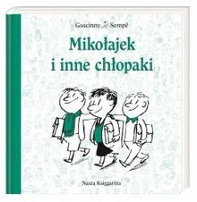 Nasza Księgarnia Mikołajek i inne chłopaki - René Goscinny, Jean Jacques Sempe