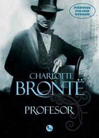 Profesor - Charlotte Bronte CHARLOTTE BRONTË