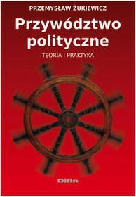 Żukiewicz Przemysław Przywództwo polityczne - mamy na stanie, wyślemy natychmiast