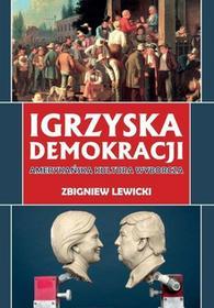 Zbigniew Lewicki Igrzyska demokracji