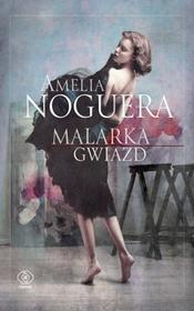 Rebis Malarka gwiazd - AMELIA NOGUERA