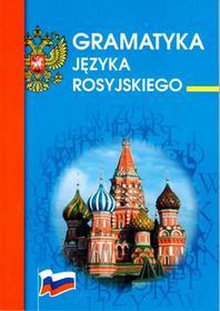 LiteratGramatyka języka rosyjskiego - zasady pisowni, interpunkcji, części mowy. Wyd. 2 - Opracowanie zbiorowe, Opracowanie zbiorowe