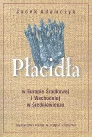 Płacidła - Jacek Adamczyk
