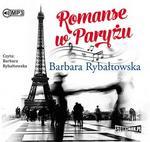 StoryBox.pl Romanse w Paryżu Audiobook Barbara Rybałtowska