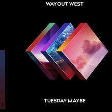 Tuesday Maybe CD) Way Out West