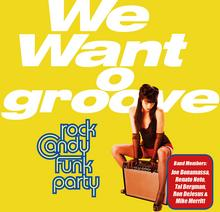Rock Candy Funk Party We Want Groove Vinyl)