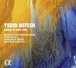 Alpha Yedid Nefesh, Amant de mon âme