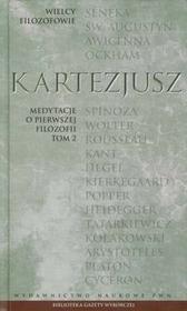 KartezjuszWielcy filozofowie 11 medytacje o pierwszej filozofii tom 2 / wysyłka w 24h