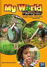 Nowa Era My World Starter Książka ucznia z ćwiczeniami + CD - GABRIELA RZEPECKA-WEISS