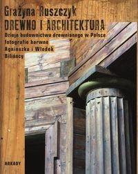 Arkady Drewno i architektura - Grażyna Ruszczyk