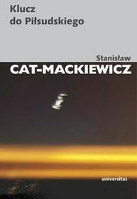 Universitas Klucz do Piłsudskiego - Stanisław Cat-Mackiewicz