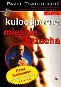 JK Kuloodporne mięśnie brzucha - Pavel Tsatsouline